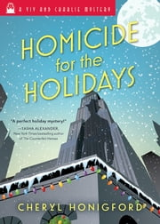 Homicide for the Holidays ebook by Cheryl Honigford