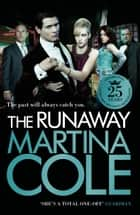The Runaway - An explosive crime thriller set across London and New York ebook by Martina Cole