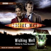 Doctor Who: Wishing Well audiobook by Trevor Baxendale