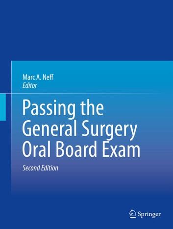 Passing the general surgery oral board exam ebook by 9781461476634 passing the general surgery oral board exam ebook by fandeluxe Images