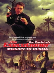 Mission To Burma ebook by Don Pendleton