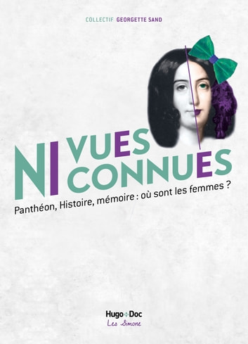 Ni vues ni connues eBook by Michelle Perrot,Collectif georgette