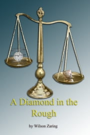 A Diamond in the Rough ebook by Wilson Zaring