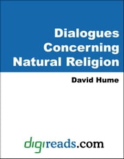 Dialogues Concerning Natural Religion ebook by Hume, David