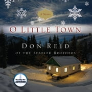 O Little Town Audiolibro by Don Reid
