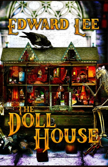 The Doll House ebook by Edward Lee