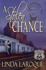 A Stolen Chance ebook by Linda LaRoque