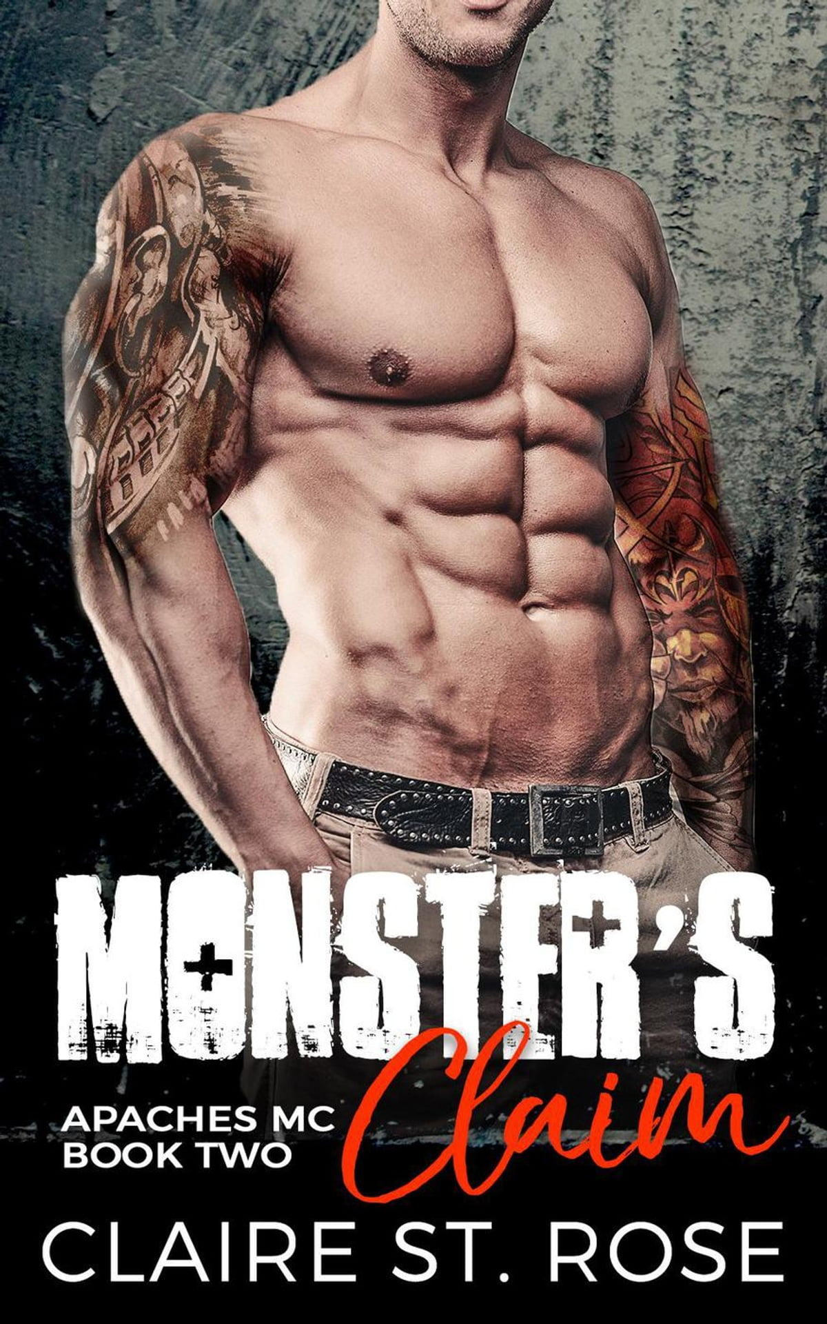 Monster's Claim: A Bad Boy Motorcycle Club Romance ebook by Claire St  Rose  - Rakuten Kobo