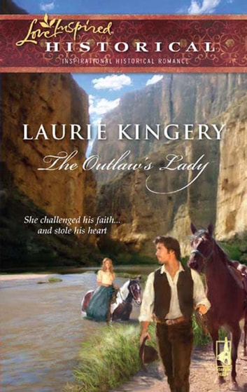 The Outlaw's Lady (Mills & Boon Historical) ebook by Laurie Kingery