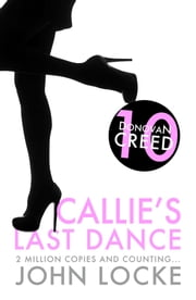 Callie's Last Dance ebook by John Locke