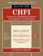 CHFI Computer Hacking Forensic Investigator Certification All-in-One Exam Guide ebook by Charles L. Brooks