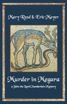 Murder in Megara ebook by Mary Reed, Eric Mayer