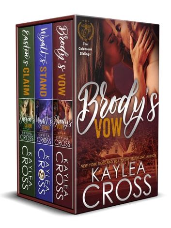 Colebrook Siblings Trilogy Box Set ebook by Kaylea Cross