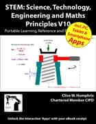 STEM Science, Technology, Engineering and Maths Principles V10 ebook by Clive W. Humphris