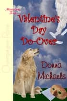 Valentine Do-Over ebook by Donna Michaels