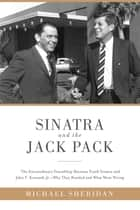 Sinatra and the Jack Pack ebook by Michael Sheridan,David Harvey