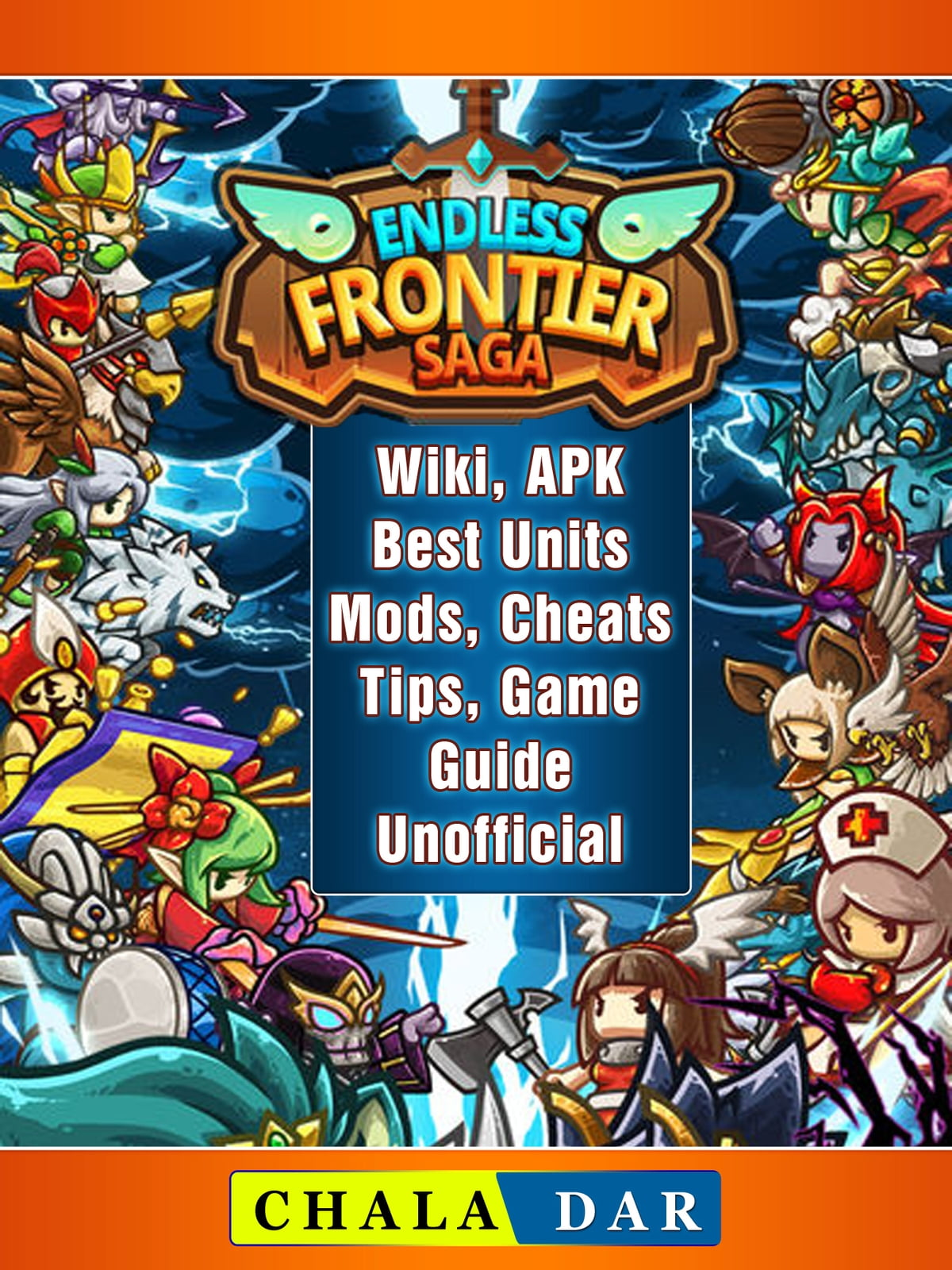 Endless Frontier Saga Wiki Apk Best Units Mods Cheats Tips
