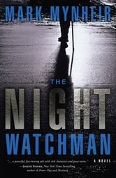 The Night Watchman ebook by Mark Mynheir