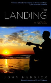 The Landing ebook by John Herrick