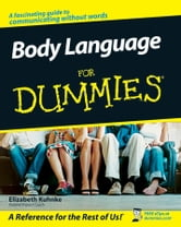 Body Language For Dummies ebook by Elizabeth Kuhnke