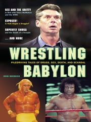 Wrestling Babylon ebook by Irvin Muchnick