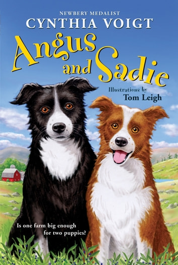 Angus and Sadie ebook by Cynthia Voigt