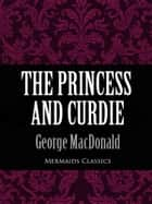 The Princess and Curdy ebook by George MacDonald