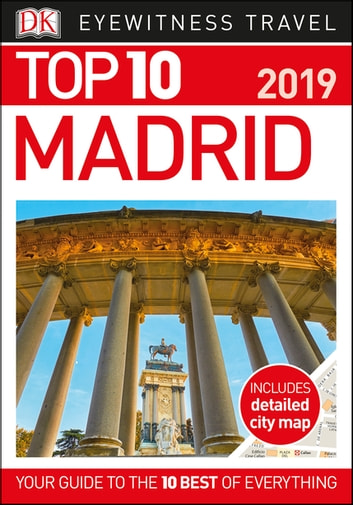 Top 10: Madrid: The 10 Best of Everything (DK Eyewitness Travel Series)