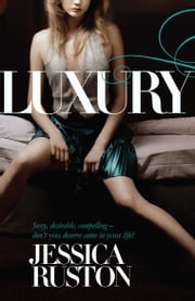 Luxury ebook by Jessica Ruston