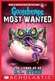 Lizard of Oz (Goosebumps: Most Wanted #10) ebook by R.L. Stine