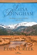 Eden Creek ebook by Lisa Bingham
