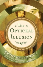 The Optickal Illusion ebook by Rachel Halliburton