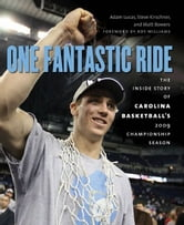 One Fantastic Ride ebook by Adam Lucas; Steve Kirschner ; Matt Bowers
