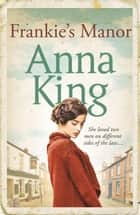 Frankie's Manor eBook by Anna King