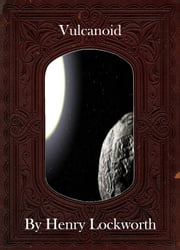 Vulcanoid ebook by Henry Lockworth,Eliza Chairwood,Bradley Smith