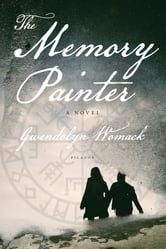 The Memory Painter - A Novel of Love and Reincarnation ebook by Gwendolyn Womack