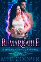 Remarkable ebook by Meg Cooper