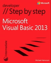 Microsoft Visual Basic 2013 Step by Step ebook by Michael Halvorson