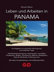 Leben und Arbeiten in Panama ebook by Kobo.Web.Store.Products.Fields.ContributorFieldViewModel