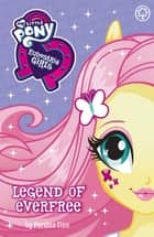 My Little Pony: Equestria Girls: Legend of Everfree - Book 7 ebook by Perdita Finn, My Little Pony