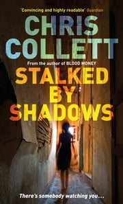 Stalked by Shadows - Number 5 in series ebook by Chris Collett