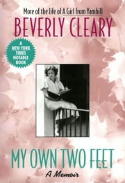 My Own Two Feet ebook by Beverly Cleary