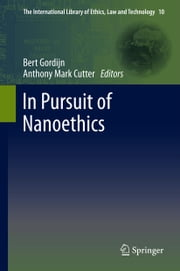 In Pursuit of Nanoethics ebook by