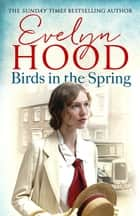 Birds In The Spring ebook by Evelyn Hood