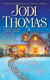 Somewhere Along the Way ebook by Jodi Thomas