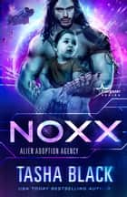 Noxx - Alien Adoption Agency #1 ebook by