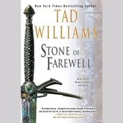 The Stone of Farewell - Book Two of Memory, Sorrow, and Thorn audiobook by Tad Williams