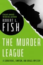 The Murder League ebook by