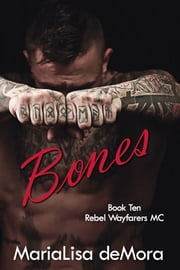 Bones ebook by MariaLisa deMora