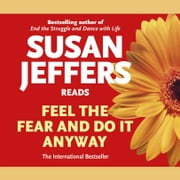 Feel the Fear and Do It Anyway audiobook by Susan Jeffers